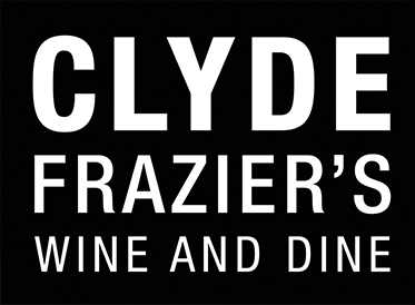 CLYDE FRAZIER'S WINE AND DINE